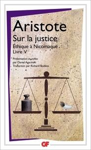 Aristote - Sur la justice - Ethique à Nicomaque Livre V.
