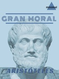 Aristóteles Aristóteles - Gran Moral.