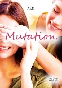 Ark - Mutation.