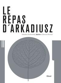 Arkadiusz Zuchmanski - Le repas d'Arkadiusz - Apicius à Clermont-Ferrand.