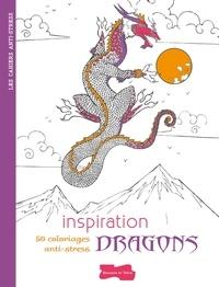 Inspiration dragons - 50 coloriages anti-stress.pdf