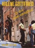 Arlene Gottfried - La rue nous appartient - New York 1970-1980.