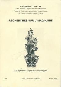 Arlette Bouloumié - Les mythes de l'ogre et de l'androgyne - Cahier XXVI.
