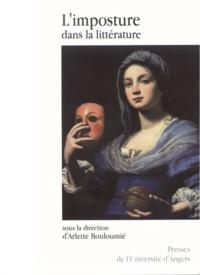 Arlette Bouloumié - Recherches sur l'imaginaire N° 34 : L'imposture dans la littérature.