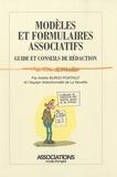 Arlette Burgy-Poiffaut - Modèles et formulaires associatifs - Guide et conseils de rédaction.