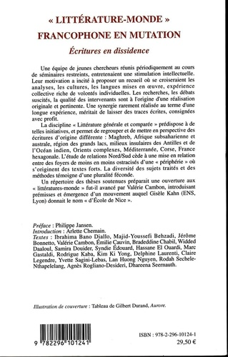 """Littérature-Monde"" francophone en mutation. Ecritures en dissidence"