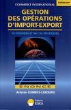 Arlette Combes-Lebourg - Gestion des opérations d'import-export.