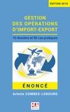 Arlette Combes-Lebourg - Gestion des opérations d'import-export - Enoncé.