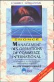Arlette Combes-Lebourg - Management des opérations de commerce international - Enoncé.