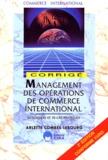 Arlette Combes-Lebourg - Management des opérations de commerce international - Corrigé.