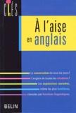 Arlette Ducourant - A l'aise en anglais.