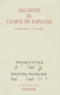 Collectif et Arlette Elkaïm-Sartre - Aggadoth du Talmud de Babylone - La Source de Jacob, 'Ein Yaakov.