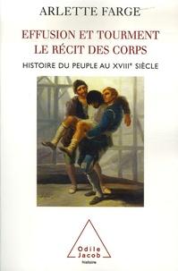 Effusion et tourment, le récit des corps - Histoire du peuple au XVIIIe siècle.pdf