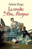 Arlette Farge - La révolte de Mme Montjean - L'histoire d'un couple d'artisans au siècle des Lumières.