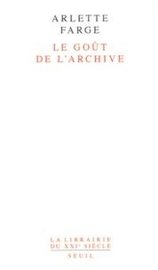 Le goût de l'archive - Arlette Farge pdf epub