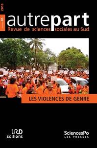 Arlette Gautier - Autrepart 85, 2018 - Les violences de genre.