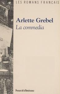Arlette Grebel - La Commedia.