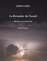 Arlette Grebel - La revenche du tocard - Dialogue avec le jeune lion.