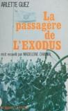 Arlette Guez et Madeleine Chapsal - La passagère de l'Exodus.