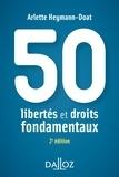Arlette Heymann-Doat - 50 libertés et droits fondamentaux.