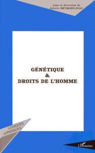 Arlette Heymann-Doat et  Collectif - Génétique & droits de l'homme - [actes du colloque, 20-21 mars 1998, Sceaux.