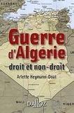 Arlette Heymann-Doat - Guerre d'Algérie - Droit et non-droit.