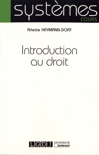 Arlette Heymann-Doat - Introduction au droit.