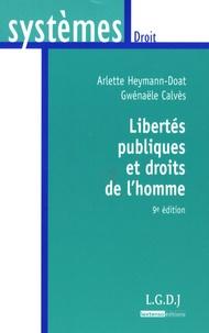 Arlette Heymann-Doat et Gwénaële Calvès - Libertés publiques et droits de l'homme.