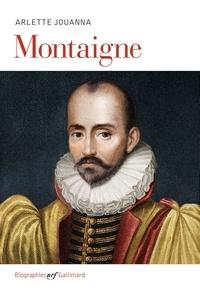 Arlette Jouanna - Montaigne.
