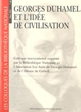 Arlette Lafay - Georges Duhamel et l'idée de civilisation - Colloque international organisé par la Bibliothèque Nationale et l'Association Les Amis de Georges Duhamel et de l'Abbaye de Créteil.