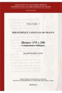 Arlette Lipszyc-Attali - Manuscrits en caractères hébreux conservés dans les bibliothèques publiques de France - Catalogues - Tome 7, Hébreu 175 à 200. Commentaires bibliques.