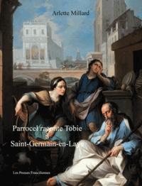 Arlette Millard - Parrocel raconte Tobie à Saint Germain en Laye.