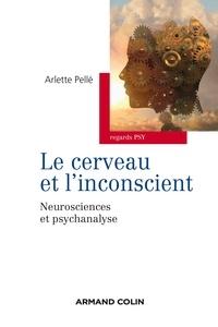 Galabria.be Le cerveau et l'inconscient - Neurosciences et psychanalyse Image