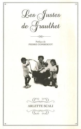 Arlette Scali - Les justes de Graulhet.