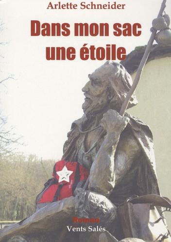 Arlette Schneider - Dans mon sac une étoile.