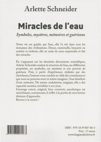 Miracles de l'eau. Symboles, mystères, mémoires et guérisons