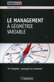 Arlette Sebillaud - Le management à géométrie variable - S'adapter : pourquoi et comment.