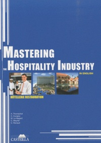 Arlette Thomachot - Mastering the hospitality industry in english - Hôtellerie Restauration.