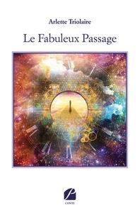 Téléchargeur d'ebook gratuit pour ipad Le Fabuleux Passage CHM PDB MOBI (French Edition)
