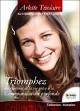 """Arlette Triolaire - Triomphez des épreuves de la vie grâce à la Communication Profonde - """"Au commencement était l'amour...""""."""