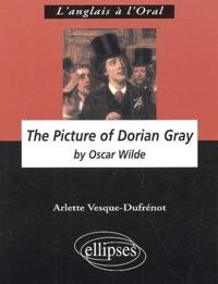 Arlette Vesque-Dufrénot - The Picture of Dorian Gray by Oscar Wilde.