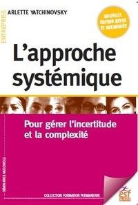Rhonealpesinfo.fr L'approche systémique - Pour gérer l'incertitude et la complexité Image