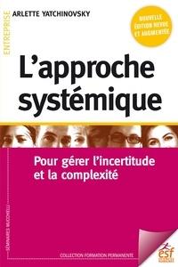 Amazon kindle e-BookStore L'approche systémique  - Pour gérer l'incertitude et la complexité 9782710139553  (Litterature Francaise)