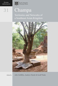 Champa - Territories and Networks of a Southeast Asian Kingdom.pdf