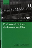 Arman Sarvarian - Professional Ethics at the International Bar.