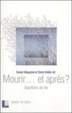 Armand Abécassis et Michel Cornu - Mourir... et après ? - Questions de vie.