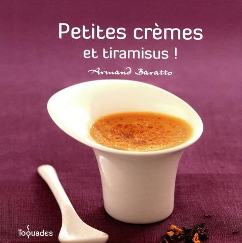 Armand Baratto - Petites crèmes et tiramisus !.