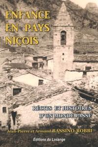 Armand Bassino-Robbi et Jean-Pierre Bassino-Robbi - Enfance en pays niçois - Récits et Histoires d'un monde passé.