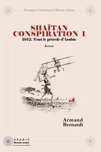 Armand Bernardi - Shaitan conspiration 1: 1912.
