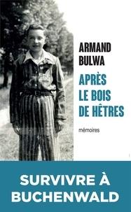 Armand Bulwa et Serge Filippini - Après le bois de hêtres.